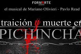 Musical Traición y Muerte en Pichincha